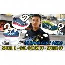VIDEO | So sánh 3 mẫu giày: Asics Solution Speed FF vs. Solution Speed 3 vs. Gel Court FF