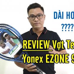Đánh giá Vợt Tennis Yonex EZONE 98 Plus (cán dài) - Made In Japan