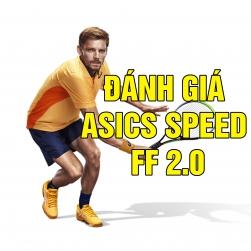 Đánh giá Giày Tennis Asics Solution Speed FF 2.0