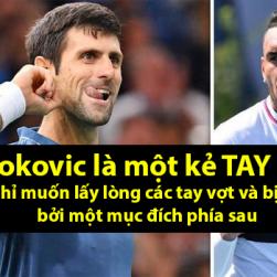Kyrgios: 'Djokovic là tay sai'