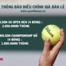 Thông báo thay đổi giá bóng Tennis Wilson